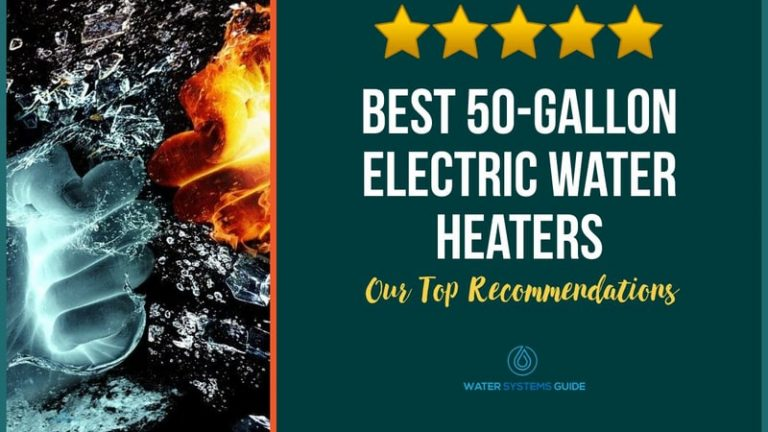 Top 5 50 Gallon Electric Water Heaters 2020 Review