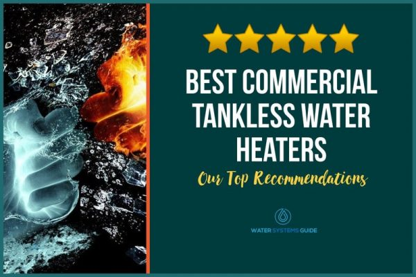 Top 12 Best Commercial Tankless Water Heaters (2021 Review)🥇