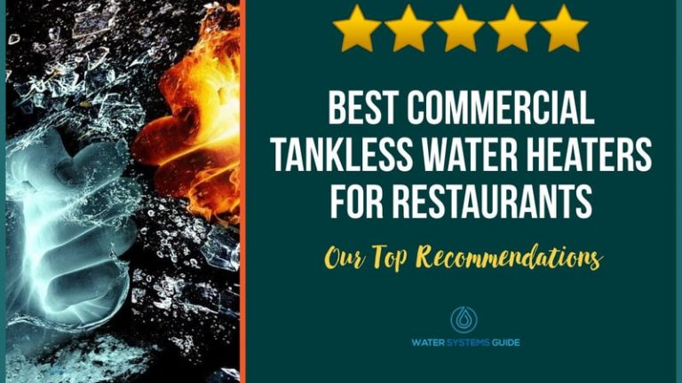 Best Commercial Tankless Water Heaters for Restaurants